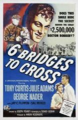 Six Bridges to Cross 1955 DVD - Tony Curtis / George Nader